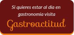 informacion-gastronomia-gastroactitud